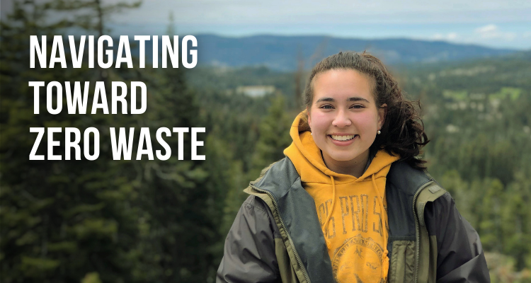 student in front of mountain background with words navigating toward zero waste