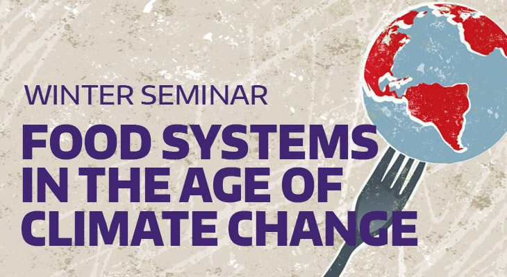 Nutritional Sciences Program winter seminar: Food Systems in the age of Climate Change